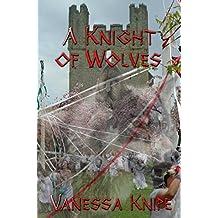 A Knight of Wolves (A St. Van Helsing Novel Book 5)
