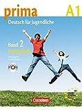 Prima - Deutsch für Jugendliche - Aktuelle Ausgabe: A1: Band 2 - Arbeitsbuch mit Audio-CD