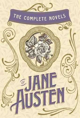 The Complete Novels of Jane Austen: Emma, Pride and Prejudice, Sense and Sensibility, Northanger Abbey, Mansfield Park, Persuasion, and Lady Susan: Emma, ... (The Heirloom Collection) (English Edition)