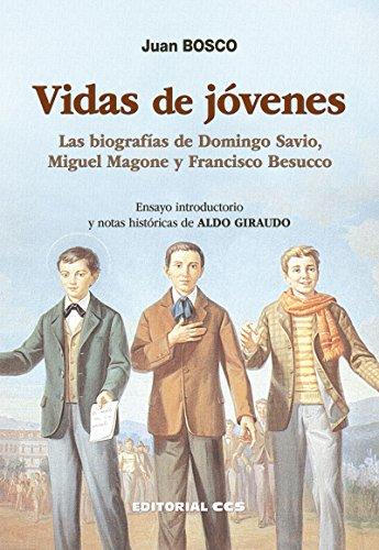 Vidas de jóvenes: Las biografías de Domingo Savio, Miguel