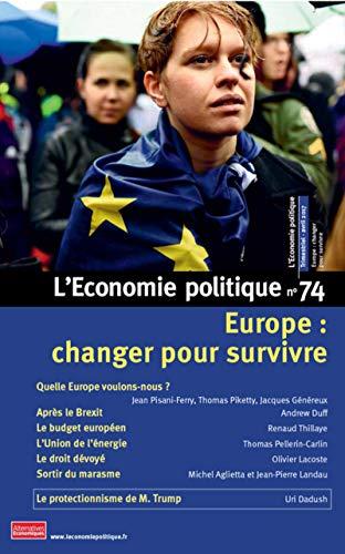 L'Economie politique - numéro 74 Europe : changer pour survivre par Collectif