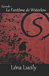 Sorceraid, Episode 1 : Le Fantôme de Waterlow: Saison 1 : Décadence