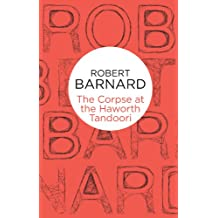 The Corpse at the Haworth Tandoori (Charlie Peace Book 6)