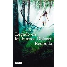 Legado en los huesos (Spanish Edition) by Dolores Redondo (2015-06-02)