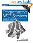 Programming WCF Services: Design and...