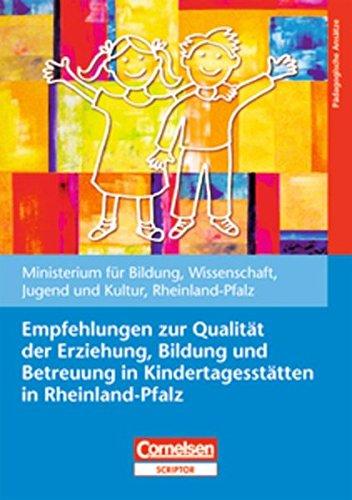 Cover des Mediums: Empfehlungen zur Qualität der Erziehung, Bildung und Betreuung in  Kindertagesstätten in Rheinland-Pfalz