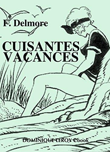 Cuisantes Vacances: Nouvelle édition par F. Delmore