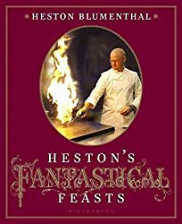 [(Heston's Fantastical Feasts)] [By (author) Heston Blumenthal ] published on (September, 2010)