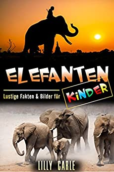 Descargar U Torrent Elefanten: Lustige Fakten & Bilder für Kinder PDF Gratis Sin Registrarse
