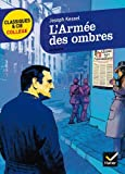 L'Armee DES Ombres by Joseph Kessel(2012-03-21) - Editions Hatier - 01/01/2012