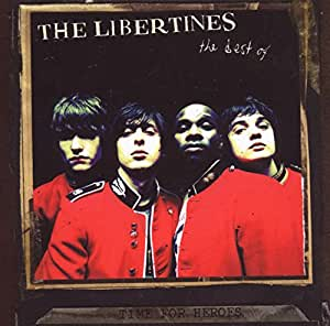 Time for Heroes: The Best of The Libertines