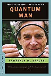 Quantum Man: Richard Feynman's Life in Science (Great Discoveries) by Lawrence M. Krauss (2012-05-18)