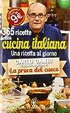 Scarica Libro 365 ricette della cucina italiana Una ricetta al giorno (PDF,EPUB,MOBI) Online Italiano Gratis
