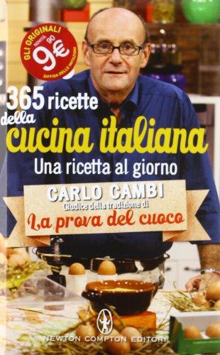 365 ricette della cucina italiana. Una ricetta al giorno