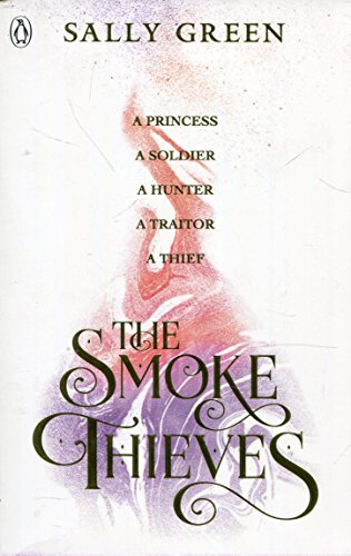 The Smoke Thieves (Shadow Storm Swords)