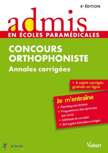 Concours Orthophoniste - Annales corriges - Admis - Je m'entrane