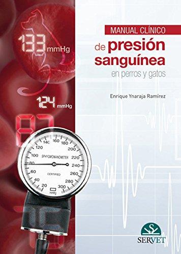 Manual de presión sanguínea - Libros de veterinaria - Editorial Servet por Enrique Ynaraja Ramírez