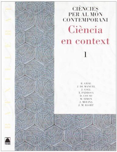 Ciència en context. Ciències per al món contemporani - Batxillerat - 9788430752461 por Jorge Coll Vera