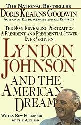 Lyndon Johnson and the American Dream by Goodwin, Doris Kearns (July 1, 1991) Paperback