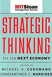 Strategic Thinking for the Next Economy (The MIT Sloan Management Review Series)