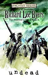 Undead: Haunted Lands, Book II (Forgotten Realms) by Richard Lee Byers (2008-03-04)
