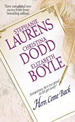 Hero, Come Back by Stephanie Laurens (2005-05-24)