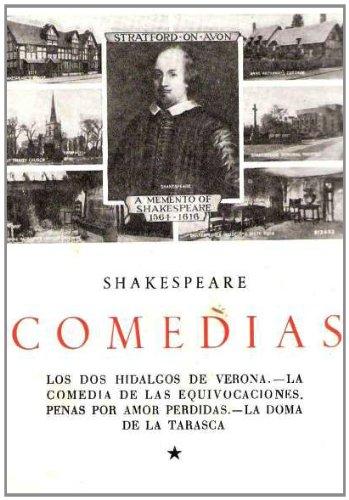 Comedias: Los Dos Hidalgos De Verona, La Comedia De Las...