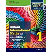 [ OXFORD INTERNATIONAL MATHS FOR CAMBRIDGE SECONDARY 1 STUDENT BOOK 1 FOR CAMBRIDGE CHECKPOINT AND BEYOND ] By Barton, Deborah ( AUTHOR ) Dec-2012[ Paperback ]