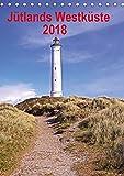 Jütlands Westküste 2018 (Tischkalender 2018 DIN A5 hoch): Die Westküste Dänemarks ist ein Paradies für Erholung mit nicht endenden Stränden. ... [Kalender] [May 02, 2016] Bussenius, Beate