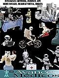 Inteligencia Artificial, Internet, APP, Redes Sociales, Realidad Virtual, Robots: Haciendo posible lo imposible (Avances Médicos nº 80)