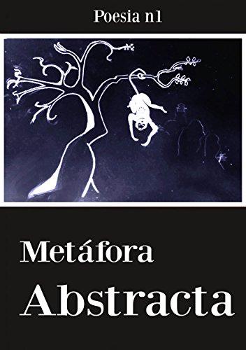 Poesía N1: Metáfora Abstracta