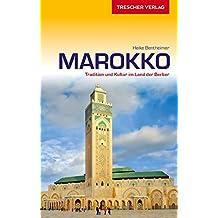 Reiseführer Marokko: Tradition und Kultur im Land der Berber