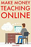 Make Money Teaching Online: Sell Ebooks & Other Information Products Online (English Edition)