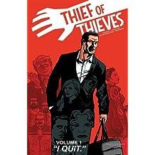 Thief of Thieves Volume 1: I Quit (Thief of Thieves Tp)