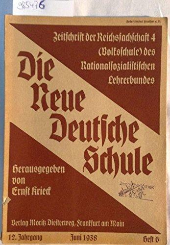 Die neue deutsche Schule 12. Jahrgang Heft 6