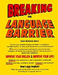 Breaking the Language Barrier by Carl William Hart (1995-02-02)