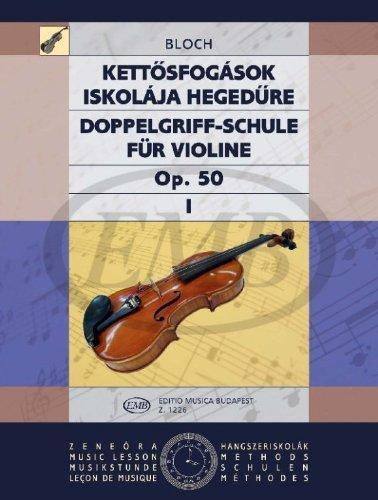 Doppelgriff-Schule I Op. 50 Vom Anfang Bis Zur Hoc Violon