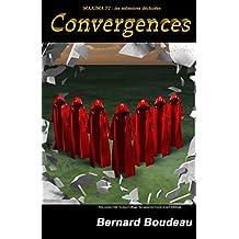 Convergences (Maxima - les mémoires déchirées t. 2)