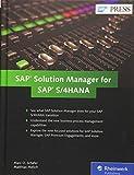 SAP Solution Manager for SAP S/4HANA: Managing Your Digital Business (SAP PRESS: englisch)