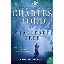 The Shattered Tree: A Bess Crawford Mystery (Bess Crawford Mysteries, Band 8)