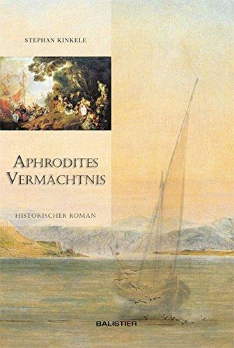 Aphrodites Vermächtnis