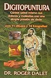 Digitopuntura (Spanish Edition) by Roger Dalet (2010-01-04)