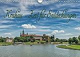 Krakau - Zeit für Entdeckungen (Wandkalender 2019 DIN A4 quer): Entdeckungen in der heimlichen Hauptstadt Polens (Geburtstagskalender, 14 Seiten ) (CALVENDO Orte)