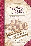 Terrines et pâtes carnets de recettes faciles et pas chères