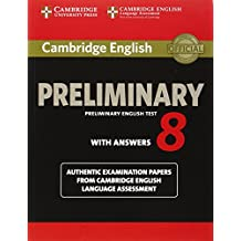 Cambridge english preliminary 8 . Student's book with answers