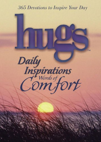 Hugs Daily Inspirations Words of Comfort: 365 Devotions to Inspire Your Day (English Edition)