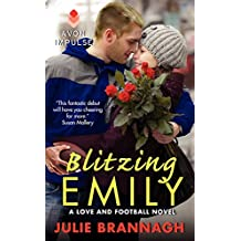 Blitzing Emily: A Love and Football Novel