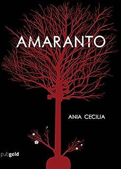 Amaranto di [Ania Cecilia]