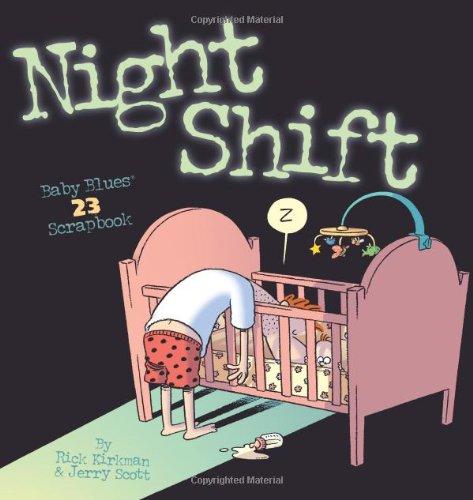 Baby Blues Scrapbook 23 Nightshift