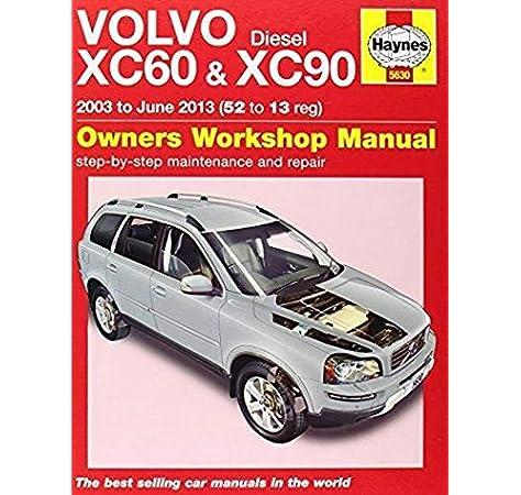 Volvo Xc60 Xc90 Diesel Owners Workshop Manual 2003 2013 Haynes Service And Repair Manuals Storey M R Fremdsprachige Bücher